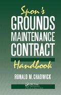 Chadwick / Chadwick |  Spon's Grounds Maintenance Contract Handbook | Buch |  Sack Fachmedien