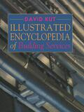 Kut    Illustrated Encyclopedia of Building Services   Buch    Sack Fachmedien