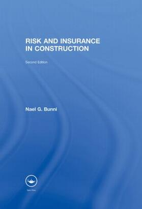 Bunni   Risk and Insurance in Construction   Buch   sack.de