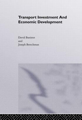 Banister / Berechman | Transport Investment and Economic Development | Buch | sack.de