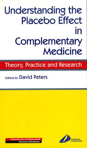 Peters   Understanding the Placebo Effect in Complementary Medicine   Buch   sack.de
