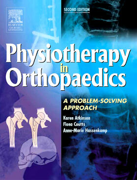 Atkinson / Coutts / Hassenkamp   Physiotherapy in Orthopaedics   Buch   sack.de