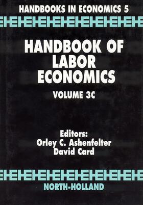 Ashenfelter / Card   Handbook of Labor Economics   Buch   sack.de