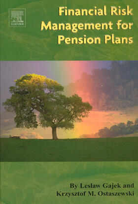 Gajek / Ostaszewski   Financial Risk Management for Pension Plans   Buch   sack.de