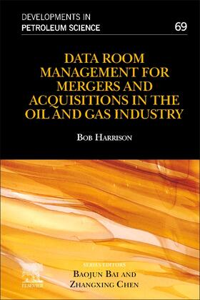 Harrison | Data Room Management for Mergers and Acquisitions in the Oil and Gas Industry, Volume 66 | Buch | sack.de