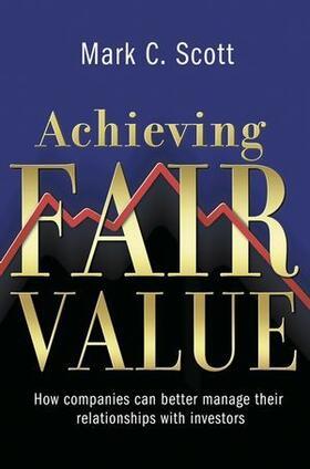 Scott   Achieving Fair Value   Buch   sack.de