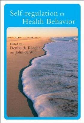 de Ridder / de Wit | Self-Regulation in Health Behavior | Buch | sack.de