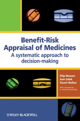 Mussen / Salek / Walker | Benefit-Risk Appraisal of Medicines | Buch | sack.de
