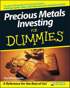 Mladjenovic   Precious Metals Investing for Dummies   Buch   sack.de