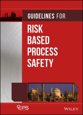 Guidelines for Risk Based Process Safety | Buch | sack.de