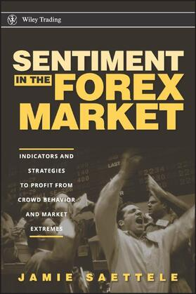 Saettele   Sentiment in the Forex Market   Buch   sack.de