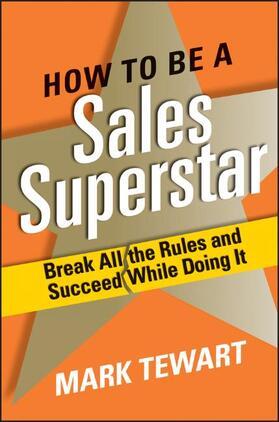Tewart | How to Be a Sales Superstar | Buch | sack.de