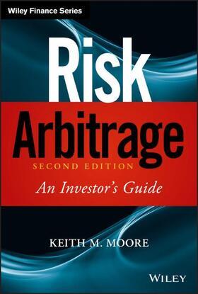 Moore / Dahl / Pultz | Risk Arbitrage: An Investor's Guide | Buch | sack.de