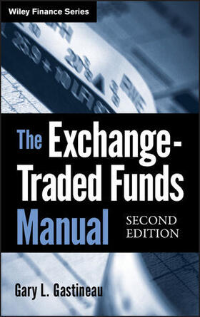 Gastineau | The Exchange-Traded Funds Manual | Buch | sack.de