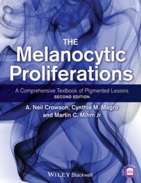 Crowson / Magro / Mihm | The Melanocytic Proliferations | Buch | sack.de
