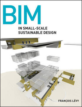 Levy | BIM in Small-Scale Sustainable Design | Buch | sack.de