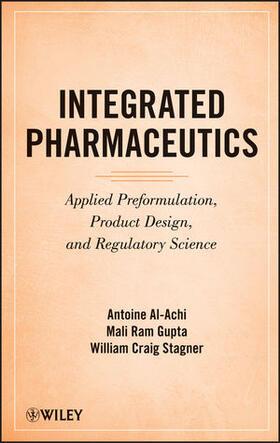 Al-Achi / Gupta / Stagner | Integrated Pharmaceutics | Buch | sack.de