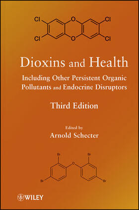 Schecter   Dioxins and Health Including Other Persistent Organic Pollutants and Endocrine Disruptors   Buch   sack.de