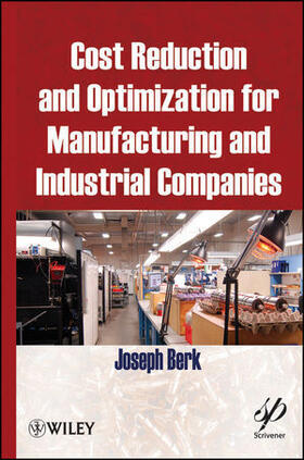 Berk | Cost Reduction and Optimization for Manufacturing and Industrial Companies | Buch | sack.de