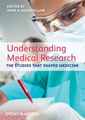 Goodfellow | Understanding Medical Research | Buch | sack.de