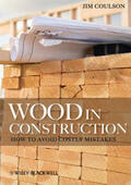 Coulson |  Wood in Construction: How to Avoid Costly Mistakes | Buch |  Sack Fachmedien