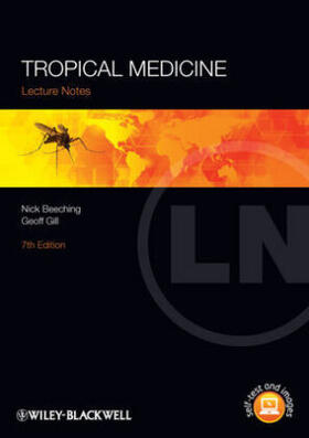 Beeching / Gill | Lecture Notes: Tropical Medicine | Buch | sack.de