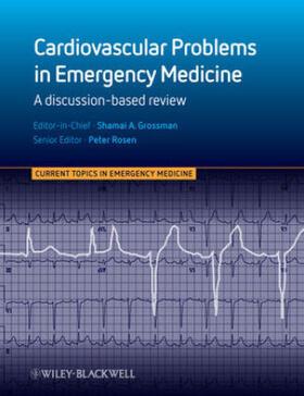 Grossman / Rosen | Cardiovascular Problems in Emergency Medicine | Buch | sack.de