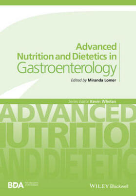 Lomer | Advanced Nutrition and Dietetics in Gastroenterology | Buch | sack.de