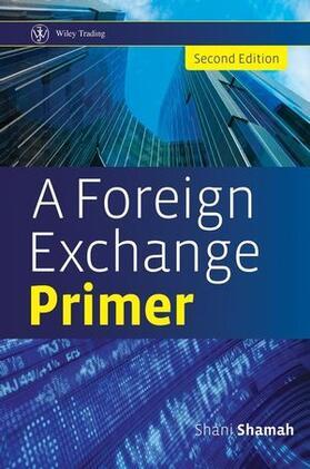 Shamah   A Foreign Exchange Primer 2e   Buch   sack.de