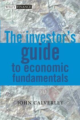 The Investor's Guide to Economic Fundamentals   Buch   sack.de