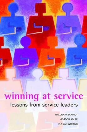 Schmidt / Adler / van Weering   Winning at Service: Lessons from Service Leaders   Buch   sack.de