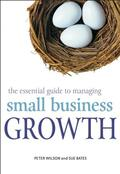 Wilson / Bates |  The Essential Guide to Managing Small Business Growth | Buch |  Sack Fachmedien