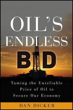 Dicker   Oil's Endless Bid   Buch   sack.de