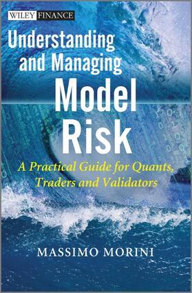 Morini / Morini   Understanding and Managing Model Risk   Buch   sack.de