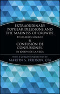 Fridson |  Extraordinary Popular Delusions and the Madness of Crowds and Confusin de Confusiones | Buch |  Sack Fachmedien