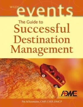 Schaumann   The Guide to Successful Destination Management   Buch   sack.de