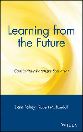 Fahey / Randall | Learning from the Future | Buch | sack.de