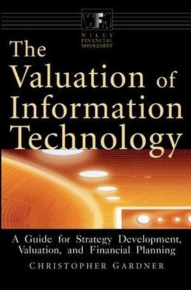 Gardner | The Valuation of Information Technology | Buch | sack.de