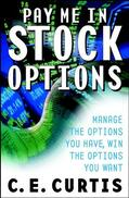 Curtis |  Pay Me in Stock Options | Buch |  Sack Fachmedien