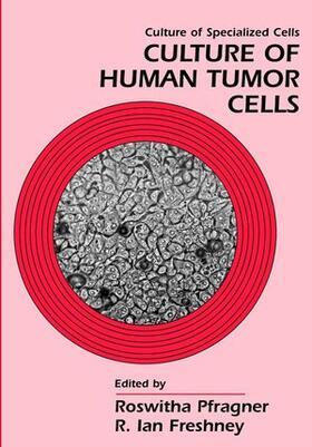 Pfragner / Freshney | Culture of Human Tumor Cells | Buch | sack.de