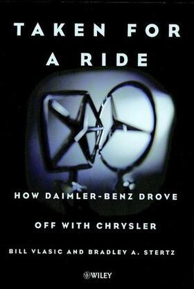 Vlasic / Stertz   Taken for a Ride: How Daimler-Benz Drove Off with Chrysler   Buch   sack.de