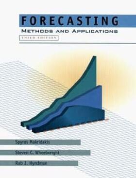 Makridakis / Wheelwright / Hyndman | Forecasting: Methods and Applications | Buch | sack.de