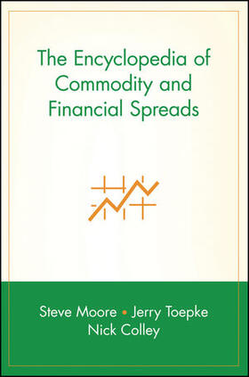 Moore | The Encyclopedia of Commodity and Financial Spreads | Buch | sack.de