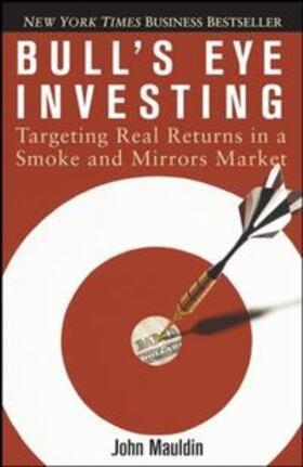 Mauldin | Bull's Eye Investing | Buch | sack.de