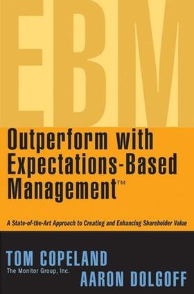 Copeland / Dolgoff | Outperform with Expectations-Based Management | Buch | sack.de