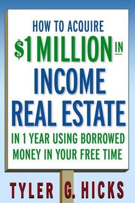 Hicks | How to Aquire $1 Million in Income Real Estate | Buch | sack.de
