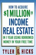 Hicks |  How to Aquire $1 Million in Income Real Estate | Buch |  Sack Fachmedien