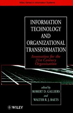 Galliers / Baets | Information Technology and Organizational Transformation | Buch | sack.de