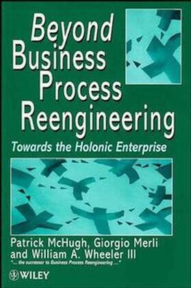 McHugh / Merli / Wheeler | Beyond Business Process Reengineering | Buch | sack.de