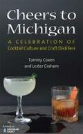 Coxen, Tammy Lyn / Graham, Lester    Cheers to Michigan   Buch    Sack Fachmedien
